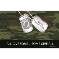 All Give Some Some Give All POW MIA Flags