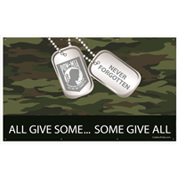 All Give Some Some Give All POW MIA Banners