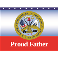 Proud Father Army Yard Sign