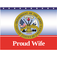 Proud Wife Army Yard Sign