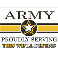 Army Star Yard Sign - Proudly Serving