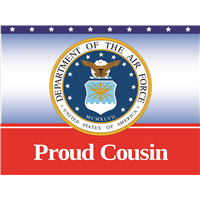 Proud Cousin Air Force Yard sign