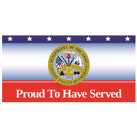 6'x3' Army Proud To Have Served Banner