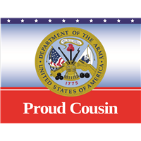 Proud Cousin Army Yard Sign