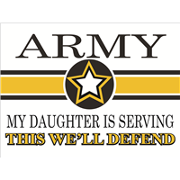 Army Star Yard Sign - Daughter Serving