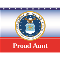 Proud Aunt Air Force Yard Sign
