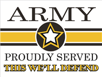 Army Star Yard Sign - Proudly Served