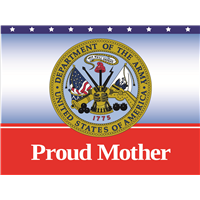 Proud Mother Army Yard Sign