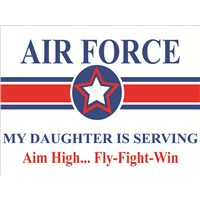 Air Force Star Yard Sign - Daughter Serving