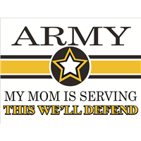 Army Star Yard Sign - Mom Serving