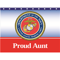 Proud Aunt Marines Yard Sign