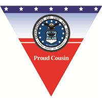 Proud Cousin Air Force Pennant