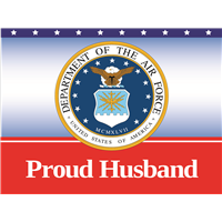 Proud Husband Air Force Yard sign