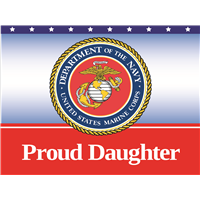 Proud Daughter Marines Yard Sign