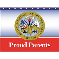 Proud Parents Army Yard Sign