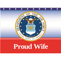 Proud Wife Air Force Yard sign