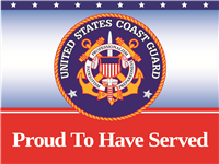 Proud To Have Served Coast Guard Yard Sign