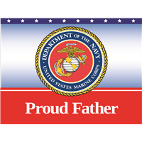 Proud Father Marines Yard Sign