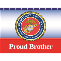 Proud Brother Marines Yard Sign