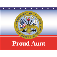 Proud Aunt Army Yard Sign