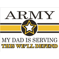 Army Star Yard Sign - Dad Serving